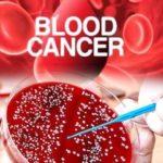 ब्लड कैंसर क्या होता है ?